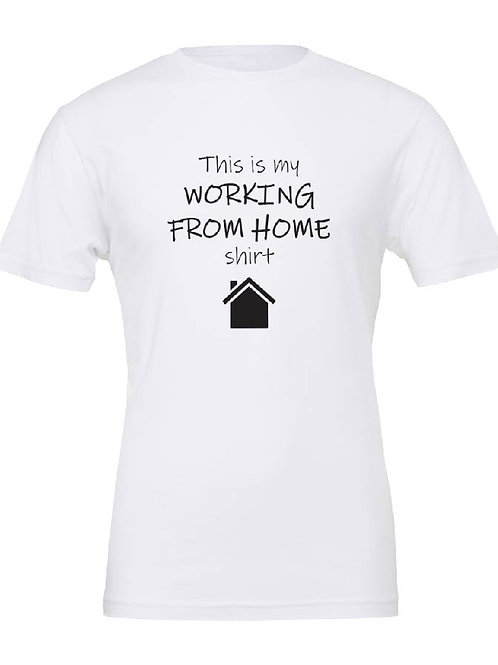 """Work from Home T-Shirt, """"This is my working from home shirt"""", funny t-shirt"""