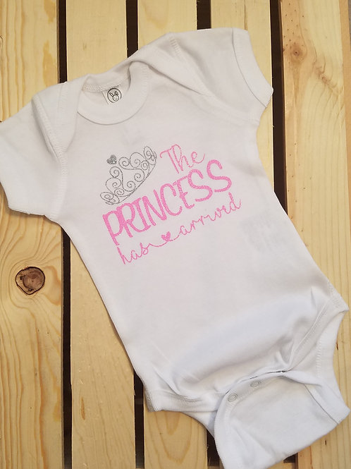 The Princess Has Arrived Onesie for Baby Girl