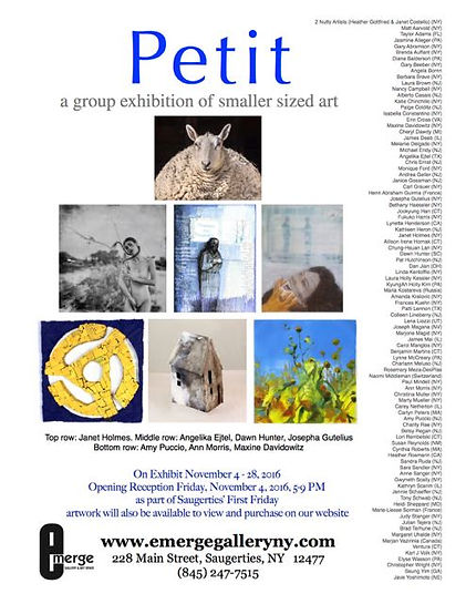 "Petit: A Group Exhibition of Smaller Sized Art 16"" x 20"" and Under"