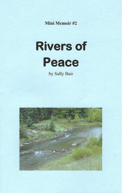Rivers of Peace (Mini Memoir #2)