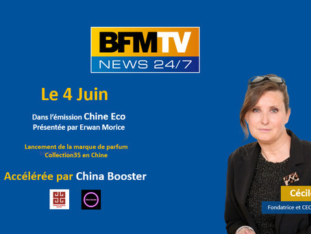 Collection35 parfums, annonce son lancement en Chine avec China Booster sur BFM TV dans Chine Eco
