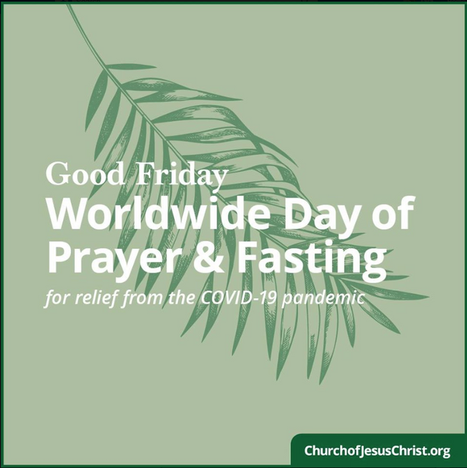 Good Friday - Worldwide Fast for Relief from COVID-19
