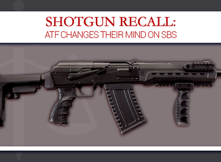 Shotgun Recall: ATF Changes Their Mind on SBS