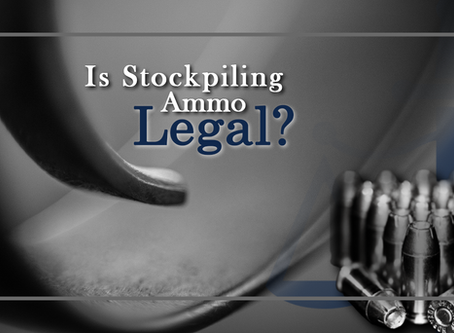 Is Stockpiling Ammunition in Texas Legal?