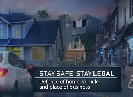 Stay Safe, Stay Legal: Defense of Home, Vehicle, and Place of Business
