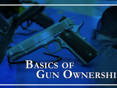 Basics of Gun Ownership in Texas