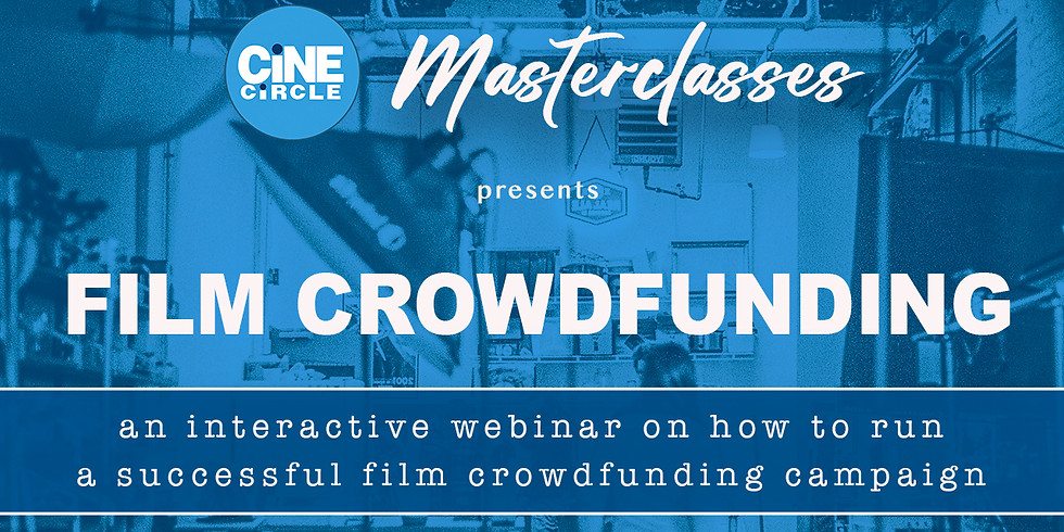 Film Crowdfunding Intensive Webinar