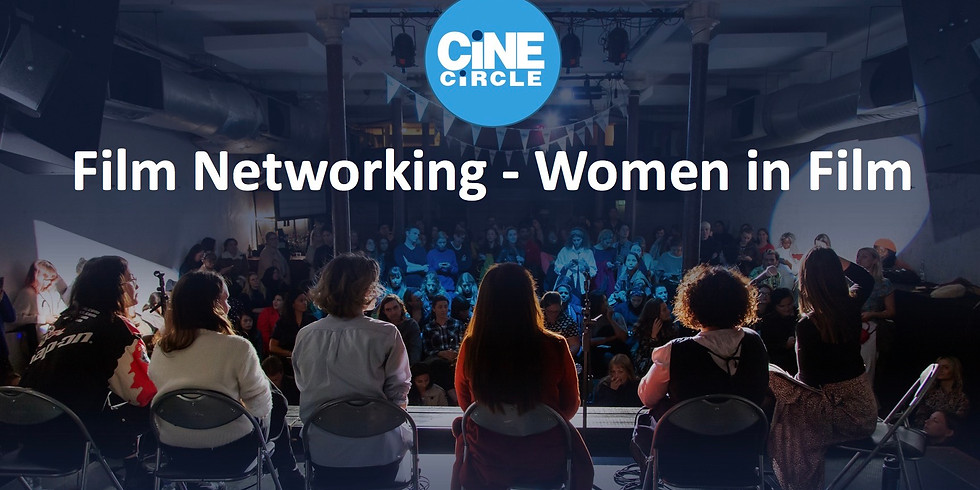 Film Networking Event - Women in Film Discussion