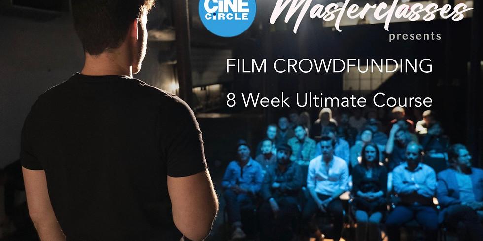 Film Crowdfunding 8 Week Course