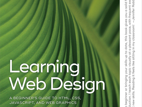 Learning Web Design 5e: A Beginner's Guide to Html, Css, Javascript, and Web Graphics