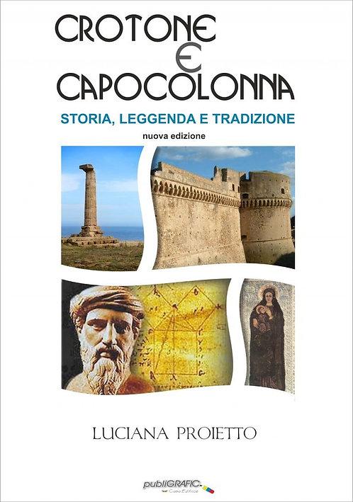 Crotone e Capocolonna - Storia, leggenda e tradizione