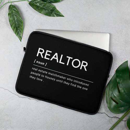 Realtor [Noun] Laptop Sleeve