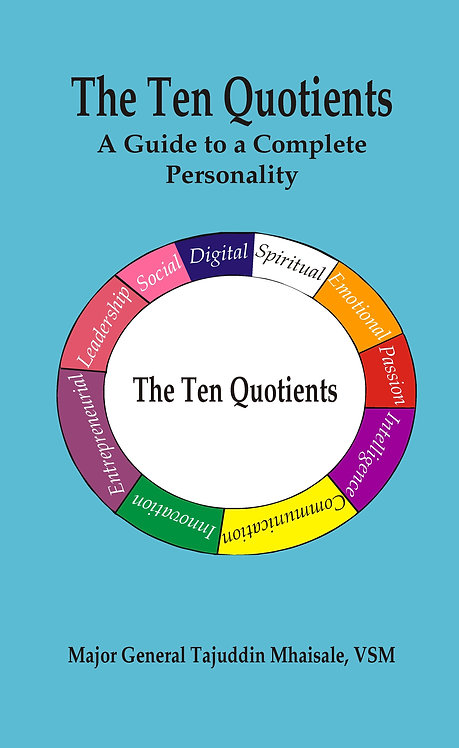 The Ten Quotients : A Guide to a Complete Personality