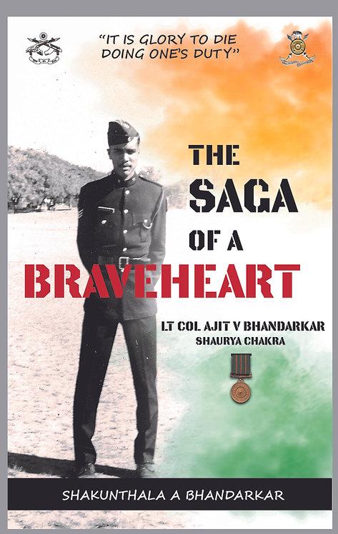 The Saga of a Braveheart : Lt Col Ajit V Bhandarkar Shaurya Chakra