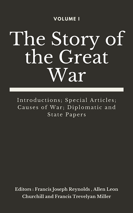 The Story of the Great War, Volume I (of VIII)