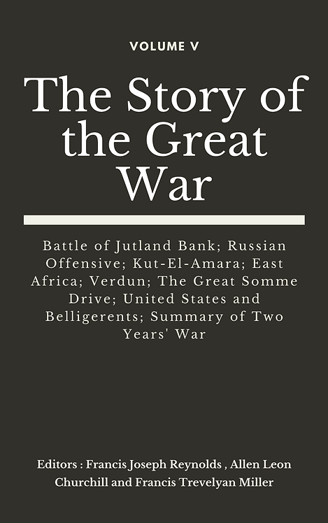 The Story of the Great War, Volume V (of VIII)