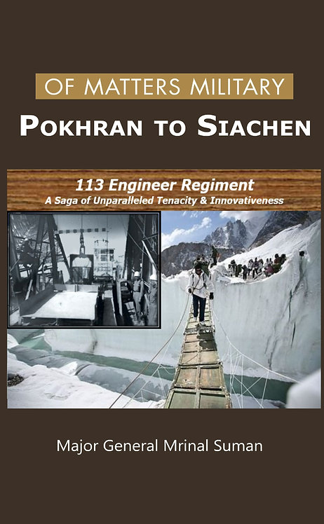 Of Matters Military - Pokhran to Siachen