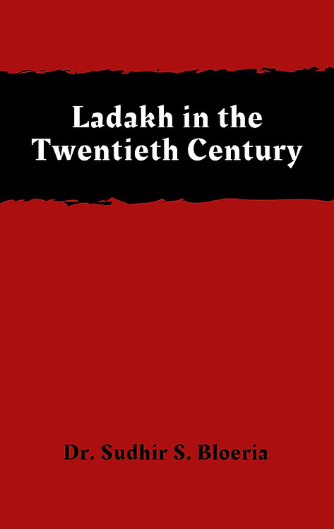 Ladakh in the Twentieth Century