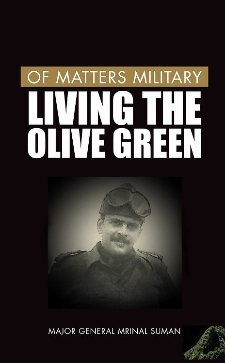 Of Matters Military : Living the Olive Green