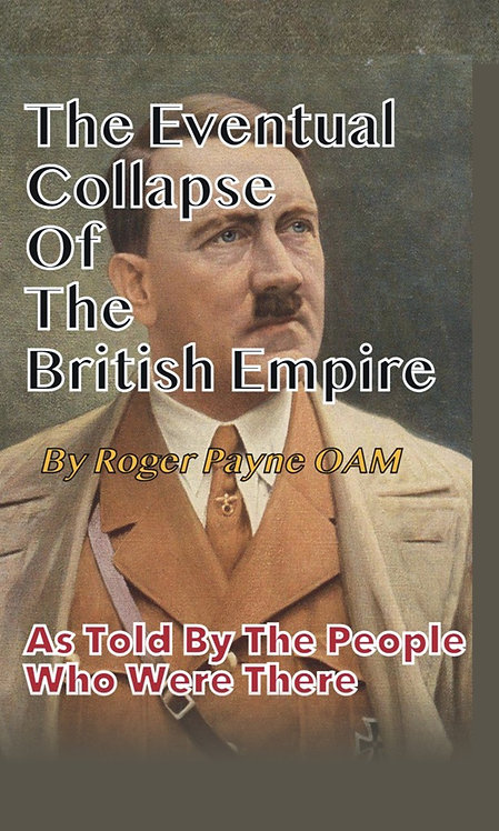 The Eventual Collapse of The British Empire