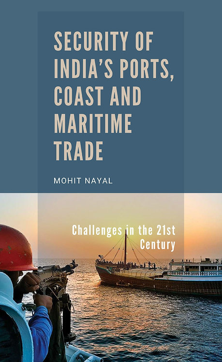 Security of India's Ports, Coast and Maritime Trade