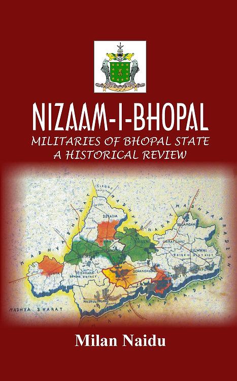 NIZAAM-I-BHOPAL : Militaries of Bhopal State – A Historical Review