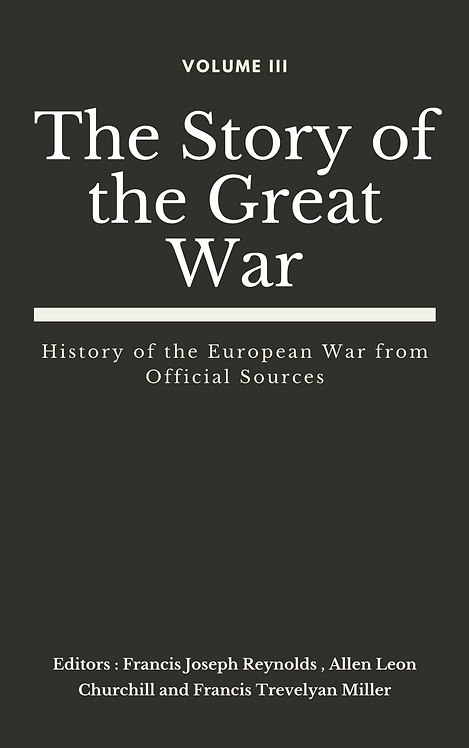 The Story of the Great War, Volume III (of VIII)