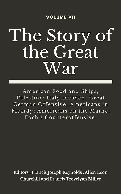 The Story of the Great War, Volume VII (of VIII)