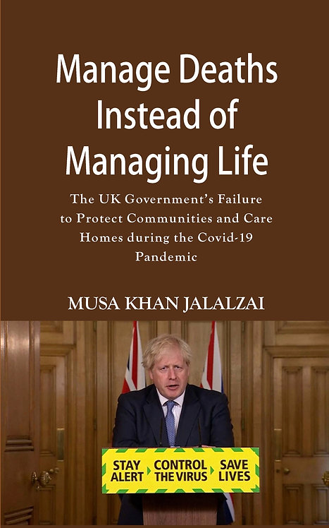 Manage Deaths Instead of Managing Life : The UK Government's Failure to Protect