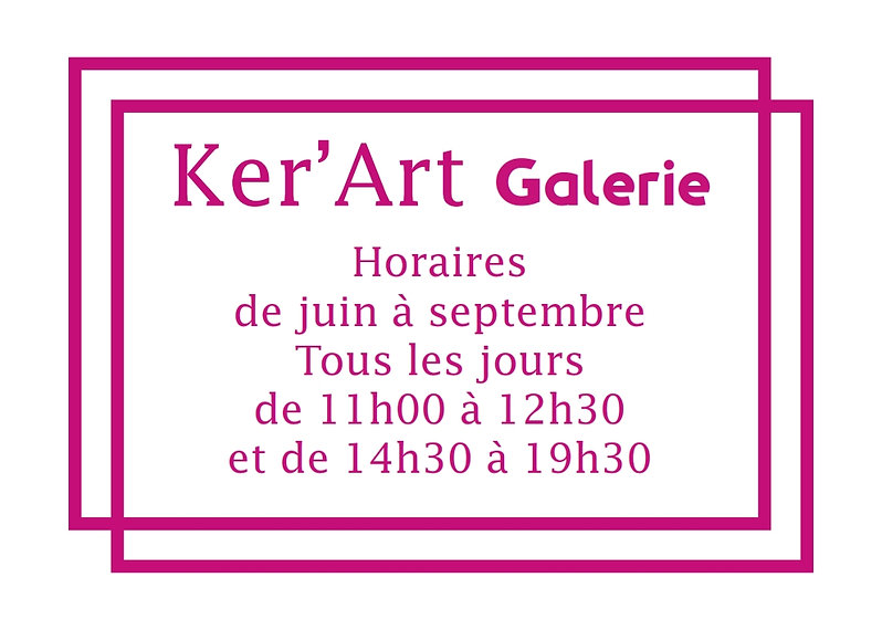 KER'ART GALERIE - BLOC HORAIRE - 300 x 2