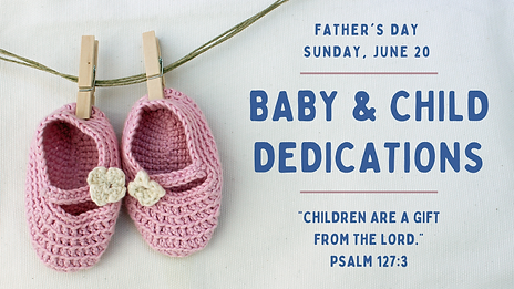 Baby Dedication 2021 Graphic.png