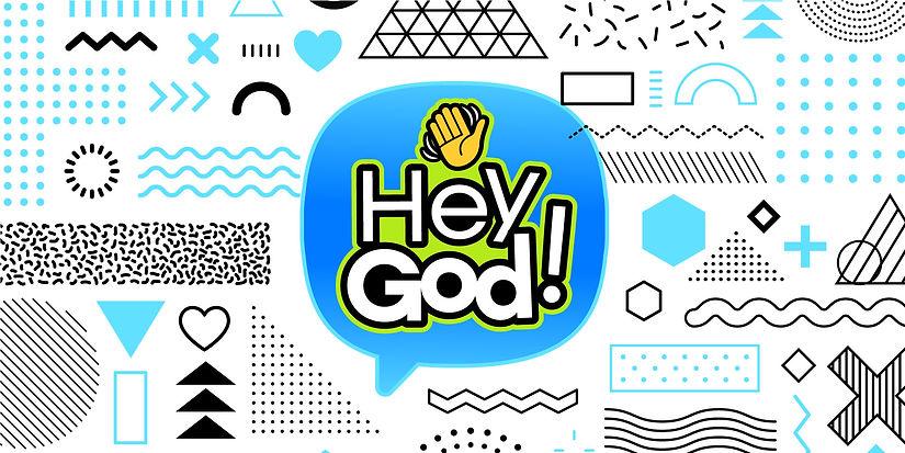 Hey God Graphic.jpg