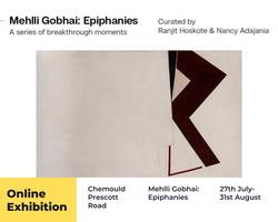 Mehlli Gobhai: Epiphanies, Online Exhibition
