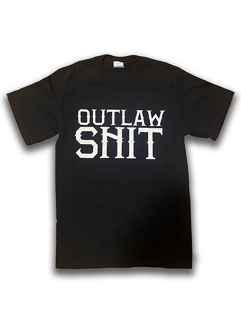 Outlaw Shit T-Shirt