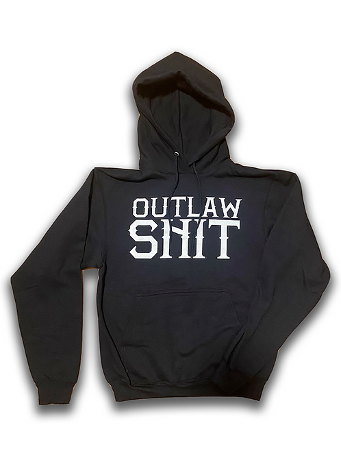 Outlaw Shit Hoodie