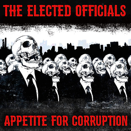 Appetite for Corruption - The Elected Officials