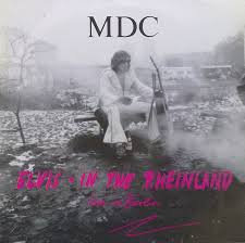 MDC ‎– Elvis - In The Rheinland (Live In Berlin)