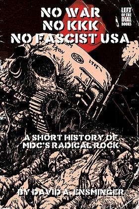 No War No KKK No Fascist USA: A Short History of MDC's Radical Rock