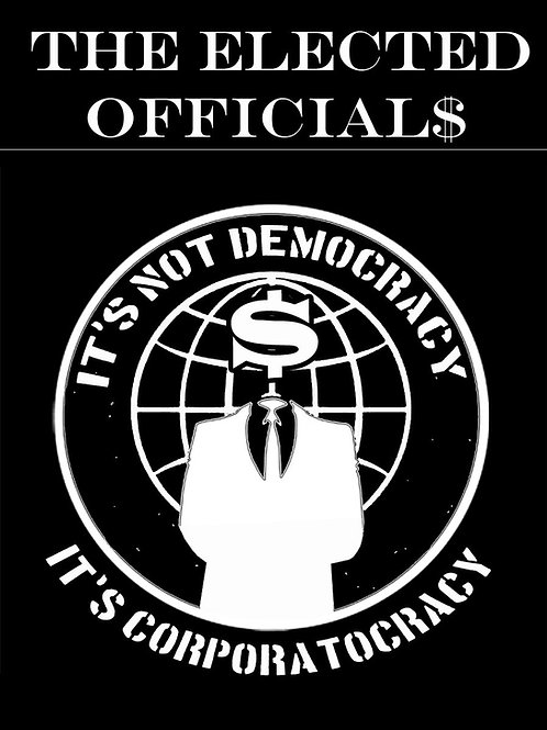 The Elected Officials Corporatocracy Back patch