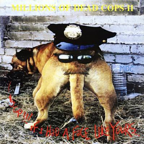 Hey Cop - Millions of Dead Cops CD