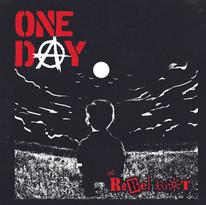Rebel Riot - One Day.jpg