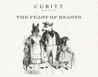 The Feast of Beasts at Cubitt House