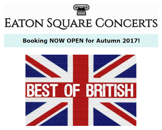 Eaton Square Concerts 'Best of British' generous offer for Members