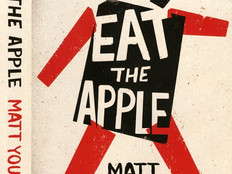 Eat the Apple: A memoir by Matt Young