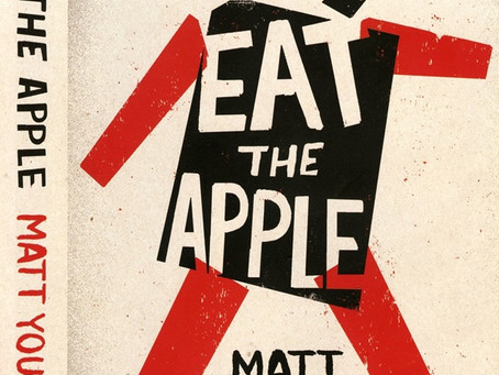 Eat the Apple: A memoir by Matt Young