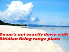 Ritidian: Not here! Protesters nix firing range plan