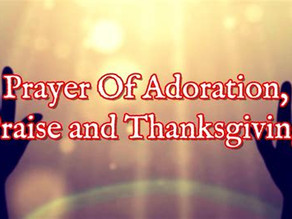 6 Adoration Prayers to Praise Our Amazing God