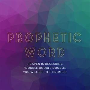 Heaven Is Declaring Double Double Double, You Will See The Promise!