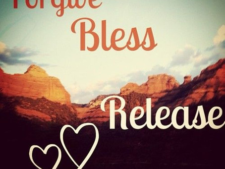 Forgive, Release and Bless