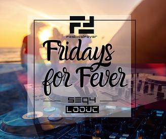 FridaysForFever_Seq4.png